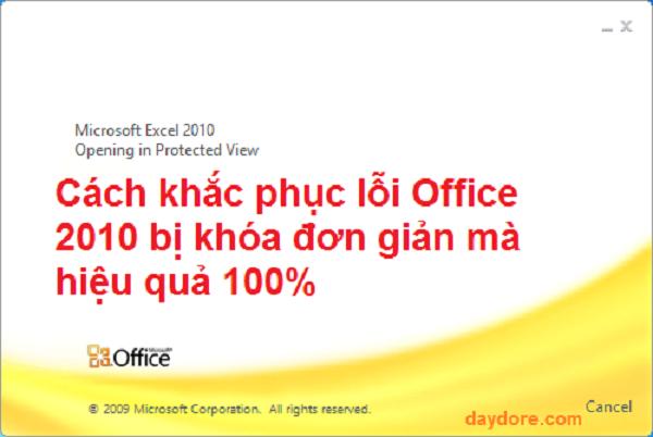 Cách khắc phục lỗi Office 2010 bị khóa