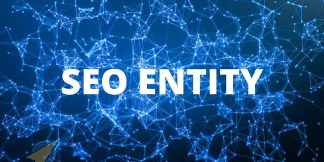 Dịch vụ SEO entity